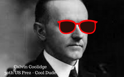 This Is Why Calvin Coolidge Is A Cool Dude!